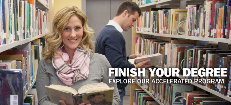 Finish your degree. Explore our accelerated program.